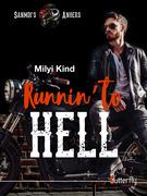 Runnin' to hell