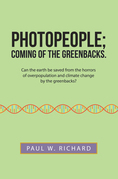 Photopeople; Coming of the Greenbacks.