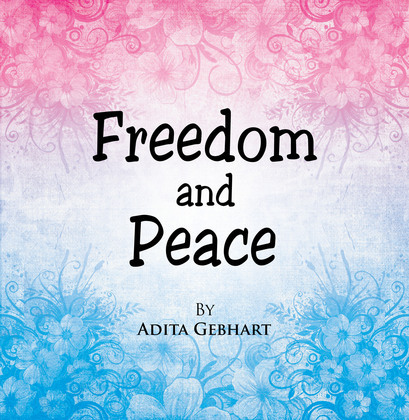 Freedom and Peace