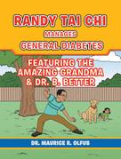 Randy Tai Chi Manages General Diabetes