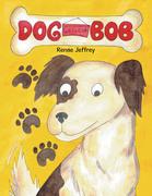 Dog Called Bob