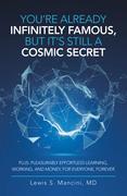 You'Re Already Infinitely Famous, but It's Still a Cosmic Secret