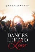 Dances Left to Love