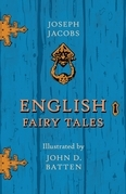 English Fairy Tales - Illustrated by John D. Batten