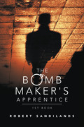 The Bomb Maker's Apprentice