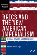 BRICS and the New American Imperialism
