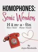 Homophones: Sonic Wonders