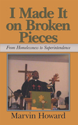 I Made It on Broken Pieces