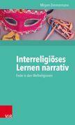 Interreligiöses Lernen narrativ
