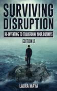 Surviving Disruption