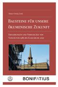Bausteine für unsere ökumenische Zukunft