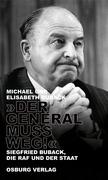 """""""Der General muss weg!"""""""