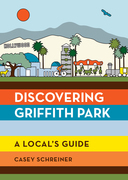 Discovering Griffith Park