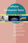 Software Development Teams A Complete Guide - 2019 Edition
