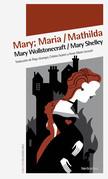 Mary; Maria / Mathilda