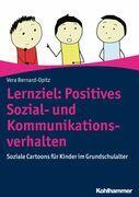 Lernziel: Positives Sozial- und Kommunikationsverhalten