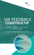 Feedback That Works: How to Build and Deliver Your Message, Second Edition (French)