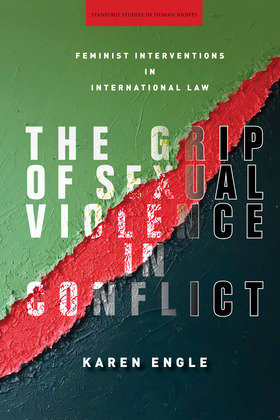 The Grip of Sexual Violence in Conflict