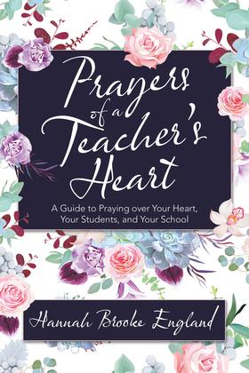 Prayers of a Teacher's Heart