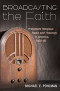 Broadcasting the Faith