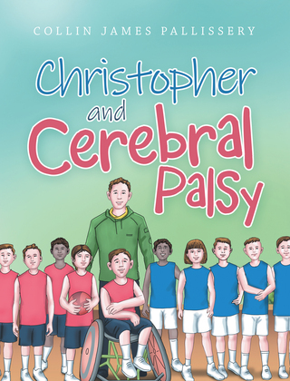 Christopher and Cerebral Palsy