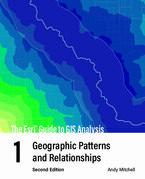 The Esri Guide to GIS Analysis, Volume 1