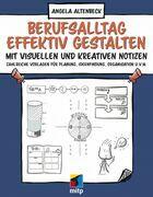 Berufsalltag effektiv gestalten mit visuellen und kreativen Notizen