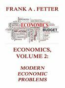 Economics, Volume 2: Modern Economic Problems