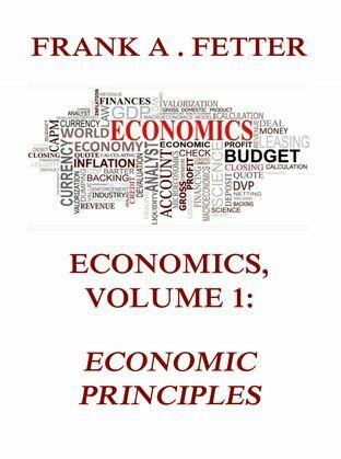 Economics, Volume 1: Economic Principles