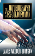 The Autobiography of an Ex-Colored Man