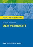 Der Verdacht von Friedrich Dürrenmatt. Königs Erläuterungen.