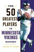 The 50 Greatest Players in Minnesota Vikings History