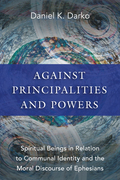 Against Principalities and Powers