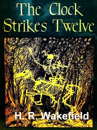 The Clock Strikes Twelve and Other Stories