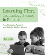 Learning First, Technology Second in Practice