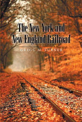 The New York and New England Railroad