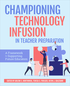 Championing Technology Infusion in Teacher Preparation