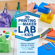 3D Printing and Maker Lab for Kids