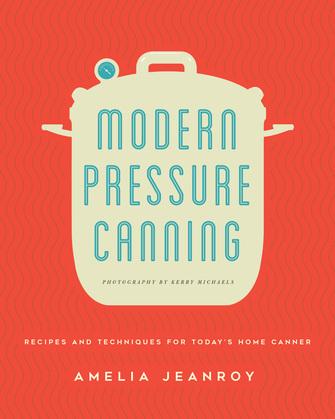 Modern Pressure Canning