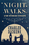 Night Walks and Other Essays