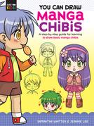 You Can Draw Manga Chibis