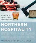 Northern Hospitality with The Portland Hunt + Alpine Club