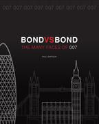 Bond vs. Bond: Revised and Updated