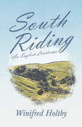South Riding - An English Landscape