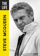 The Life Steve McQueen