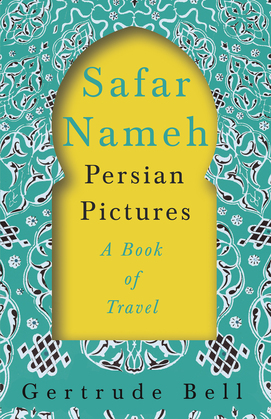 Safar Nameh - Persian Pictures - A Book Of Travel