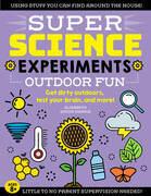 SUPER Science Experiments: Outdoor Fun