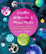 Creative Watercolor and Mixed Media