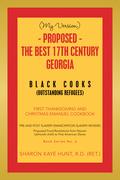 (My Version) -   Proposed - the Best 17Th Century  Georgia Black Cooks
