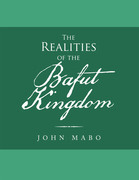 The Realities of the Bafut Kingdom